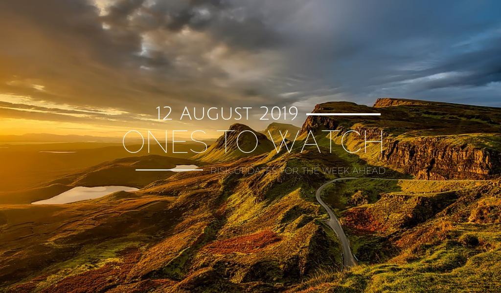 Ones to Watch, 12 August 2019